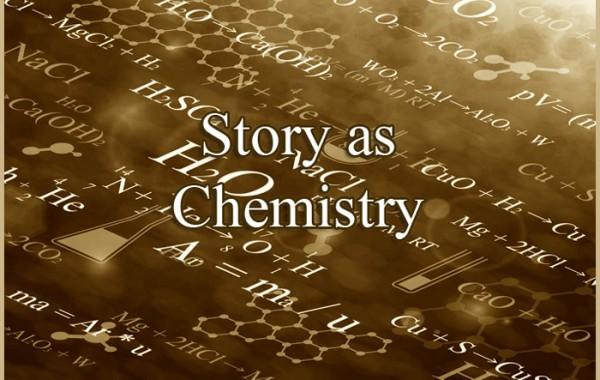 Story as Chemistry